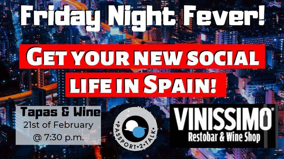 Friday Night Fever Vinissimo Torre de la Horadada